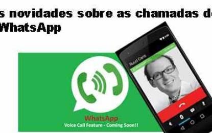 Mais novidades sobre as chamadas de voz via WhatsApp
